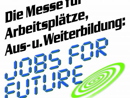 Die Jobs for Future ...